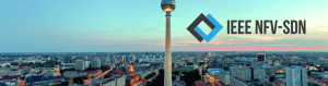 IEEE NFV-SDN 2017 @ Fraunhofer Forum Berlin | Berlin | Berlin | Germany