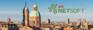 IEEE NetSoft 2017 @ School of Engineering and Architecture, University of Bologna | Bologna | Emilia-Romagna | Italy